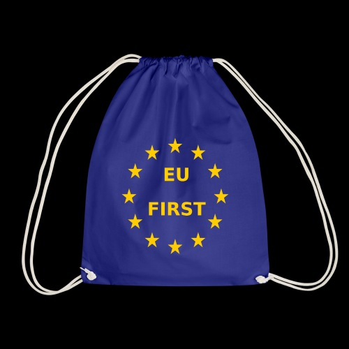 EU First Europe First - Turnbeutel