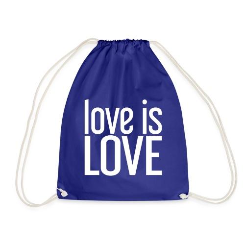 Love is Love Gay Pride LGBT - Gymtas