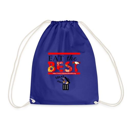 Eat the Best - Drawstring Bag