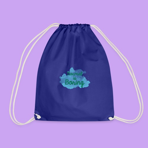 Normal is Boring - Drawstring Bag
