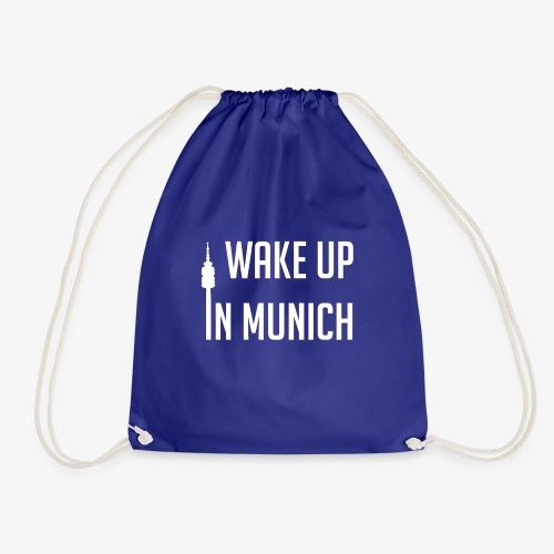 Wake up in Munich - Turnbeutel