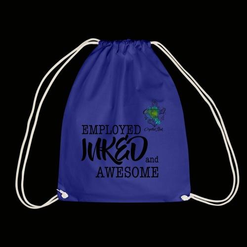 Employed inked and awesome - Turnbeutel