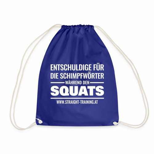 Entschuldige Squats - Turnbeutel