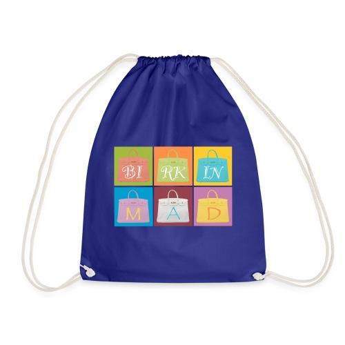 Birkin Mad 2 - Drawstring Bag