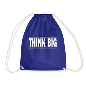 Think Big T-shirt | Unique text T-shirts - Sportstaske