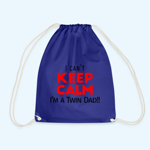 I Can't Keep Calm (Dad's Only!) - Gymtas
