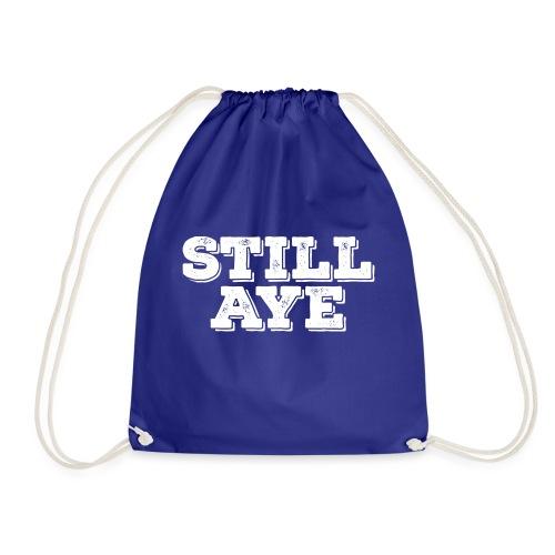 Still Aye - Drawstring Bag