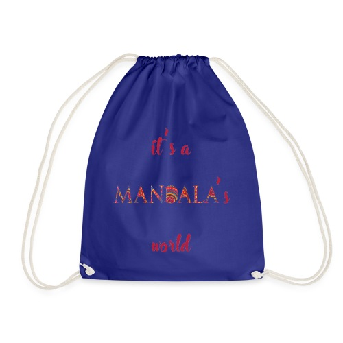 It's a mandala's world - Drawstring Bag