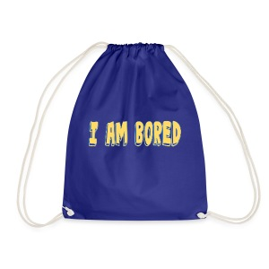 I AM BORED T-SHIRT - Drawstring Bag