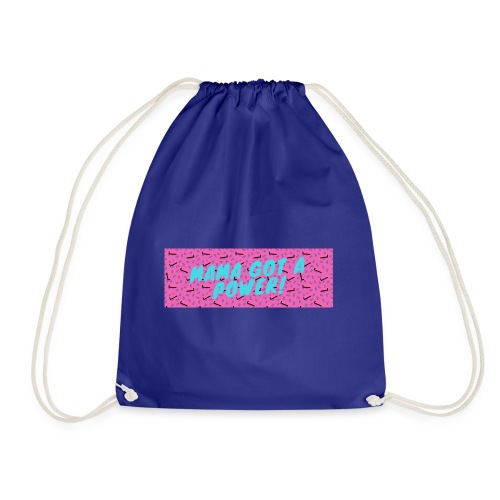 MAMA GOT A POWER - Drawstring Bag