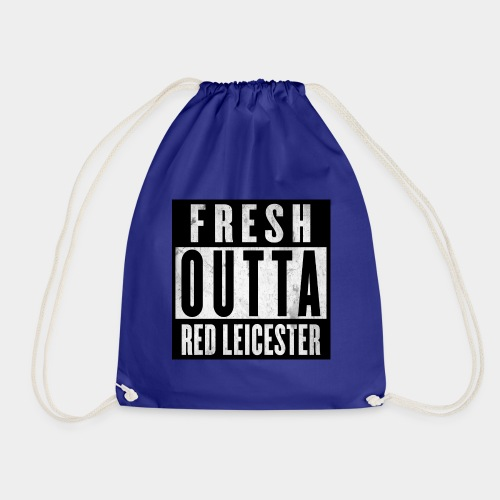 Fresh Outta Red Leicester - Drawstring Bag