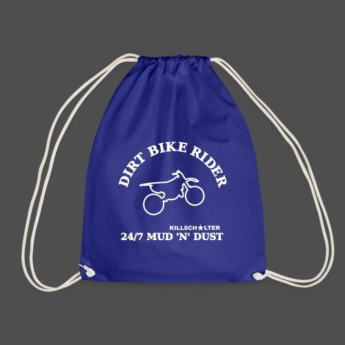 DIRT BIKE RIDER MUD N DUST we - Drawstring Bag