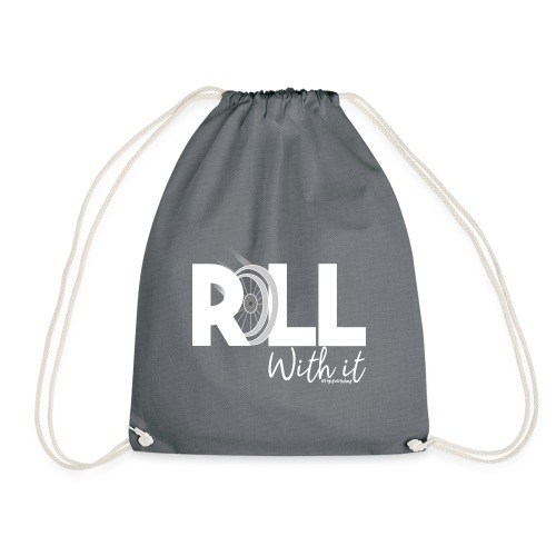 Amy's 'Roll with it' design (white text) - Drawstring Bag