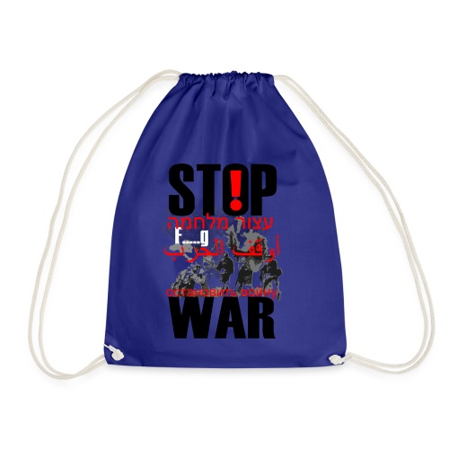 Stopwar - dont fight any more - Drawstring Bag