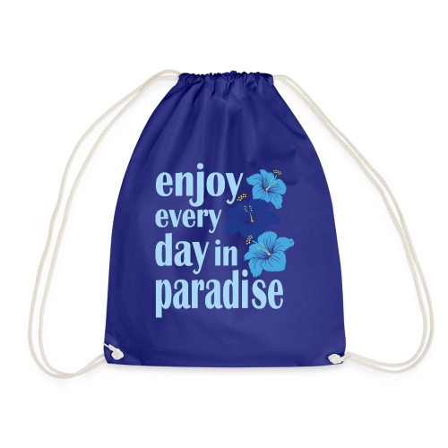 enjoy every day in paradise - Turnbeutel