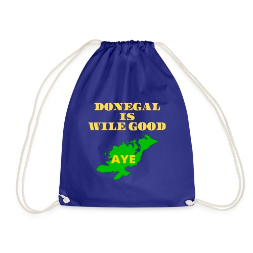 Donegal Is Wile Good - Drawstring Bag