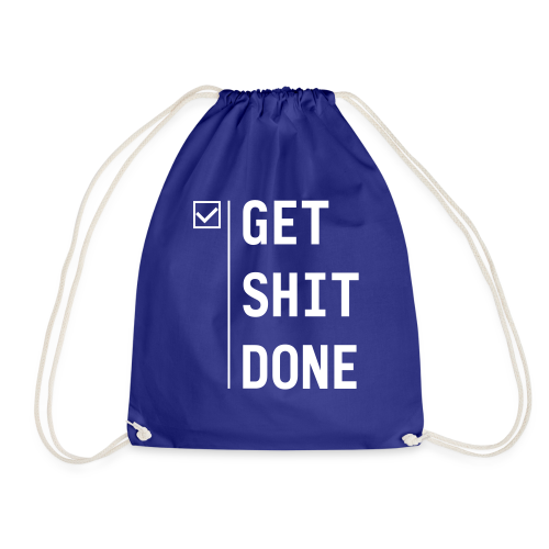 Get shit done - Gymtas