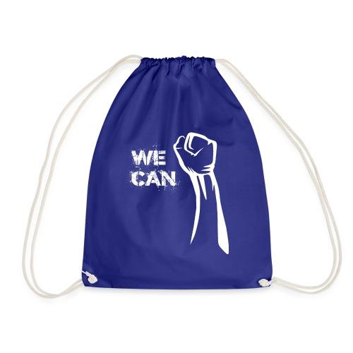 We can - Drawstring Bag