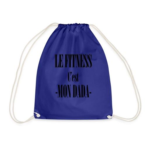 LE fitness c'est mon dada - Sac de sport léger