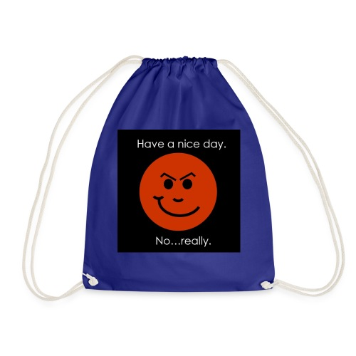 Have a nice day - Sportstaske