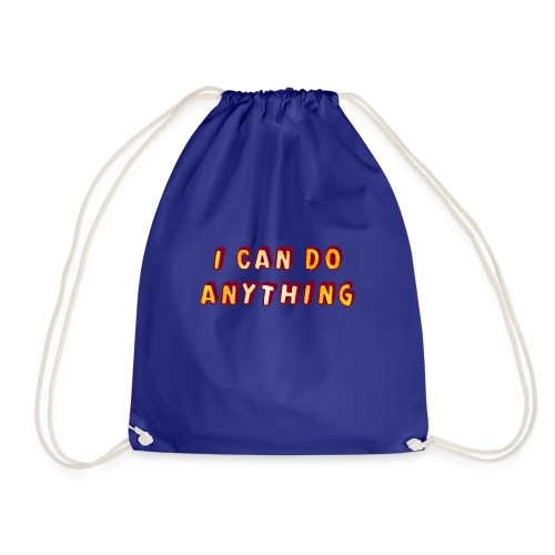 I can do anything - Drawstring Bag