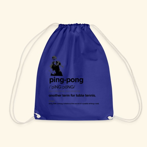 Ping Pong Meaning, Be A champion - Turnbeutel