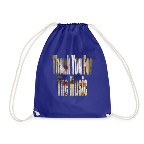 Thank You For The Music - Drawstring Bag