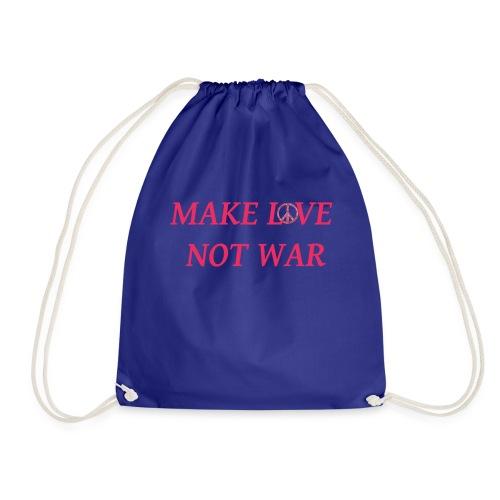 make love not war - Turnbeutel