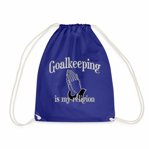 Goalkeeping is my religion - Turnbeutel
