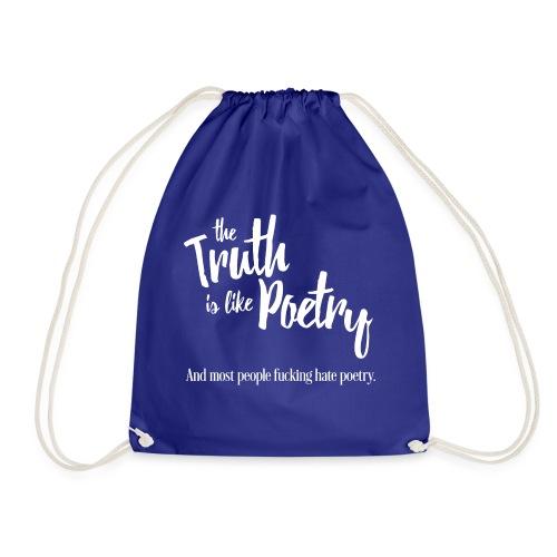 Truth is like poetry - Sac de sport léger