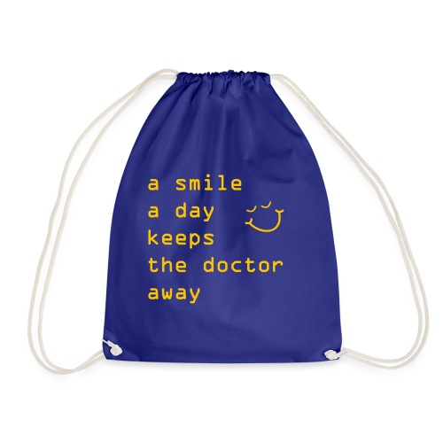 A Smile A Day Doctor Keeps The Doctor Away - Turnbeutel