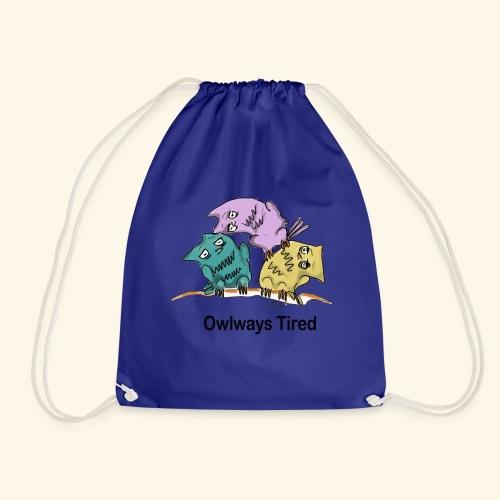 Tired - Drawstring Bag