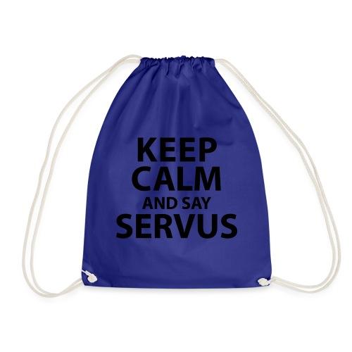 Keep calm and say Servus - Turnbeutel
