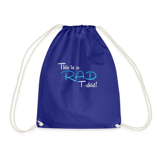 This Is A Rad T-Shirt - Blue - Drawstring Bag
