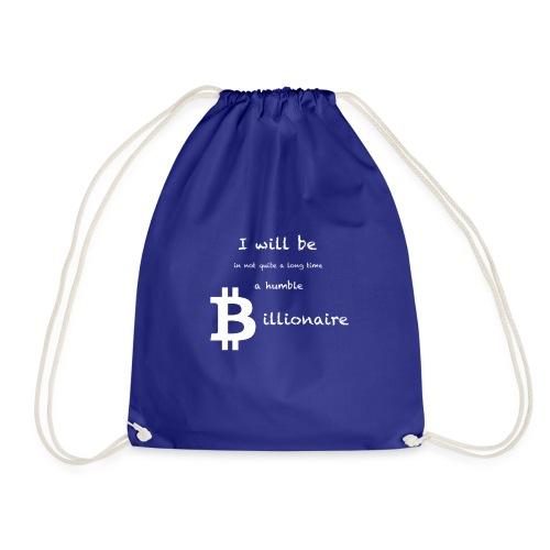 Bittcoin Billionaire - I will be rich - Turnbeutel