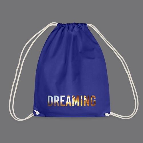 DREAMING Tee Shirts - Drawstring Bag