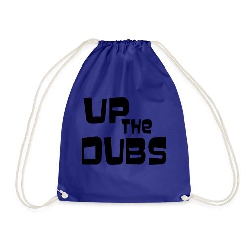 UP the DUBS - Drawstring Bag