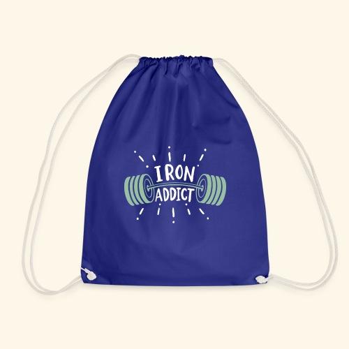 Funny Gym Shirt Iron Addict - Turnbeutel