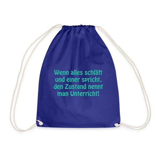 T Shirt Wenn Alles Schla ft - Turnbeutel