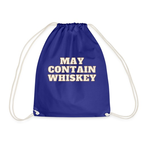 May contain whiskey - Gymbag
