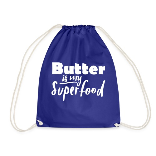 Butter is my Superfood witzig Keto Spruch Shirt - Turnbeutel