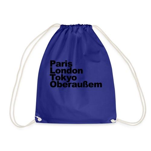 Paris London Tokyo Oberaußem - Turnbeutel