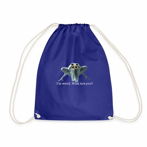 Im weird - Drawstring Bag