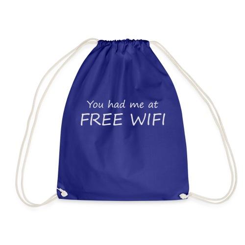 You had me at free WIFI - Gymnastikpåse