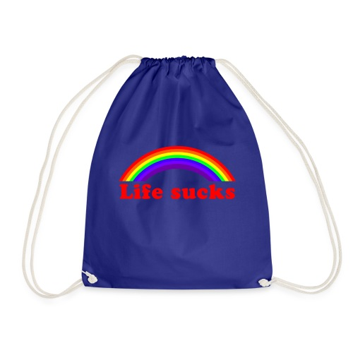 Life sucks - Drawstring Bag