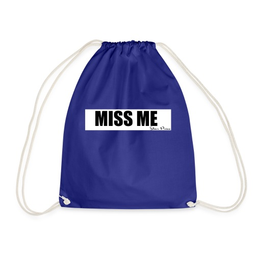MISS ME - Drawstring Bag