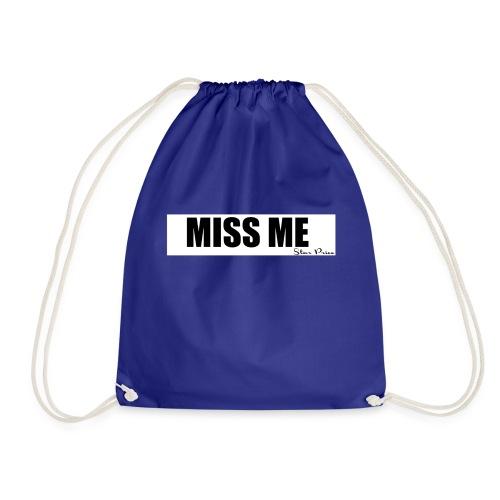 MISS ME - Drawstring Bag