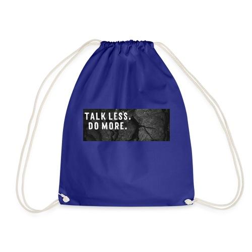 Talk less. Do more. - Turnbeutel