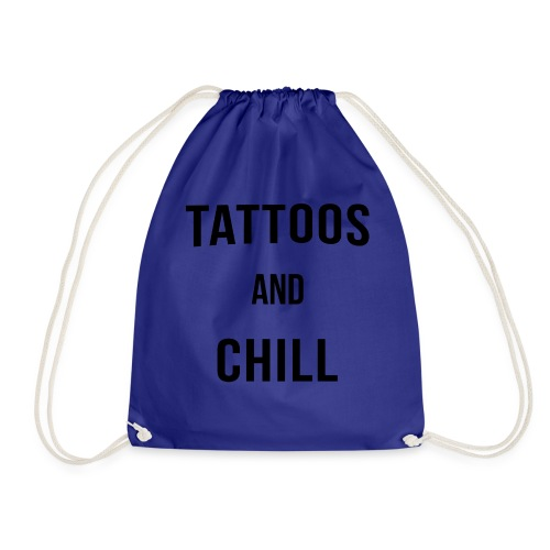 Tattoos and Chill Tätowiert Geschenk - Turnbeutel