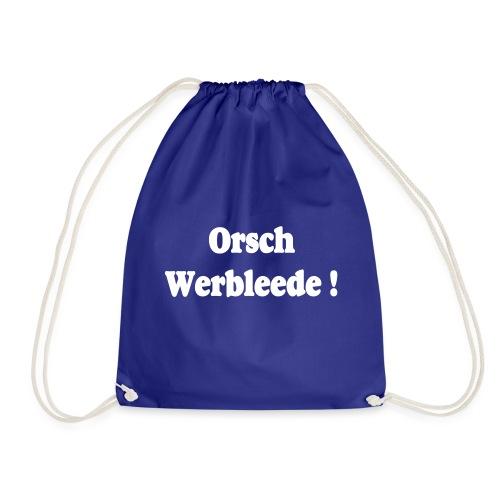 Orschwerbleede Sachsen Dialekt - Turnbeutel